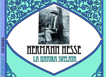 I Giardini Letterari: Hesse e La Natura svelata